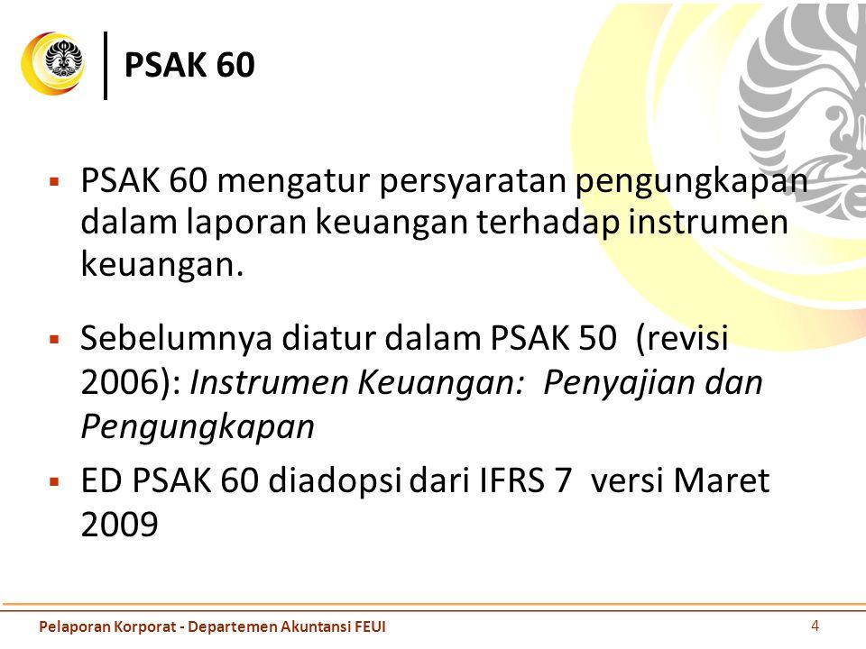 ED PSAK 60 diadopsi dari IFRS 7 versi Maret 2009