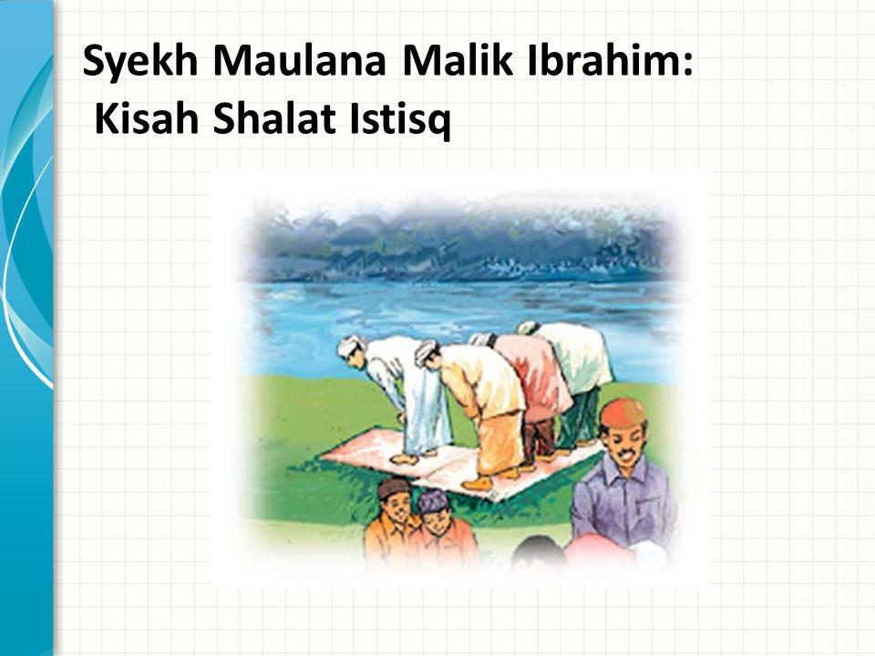 Syekh Maulana Malik Ibrahim: Kisah Shalat Istisq