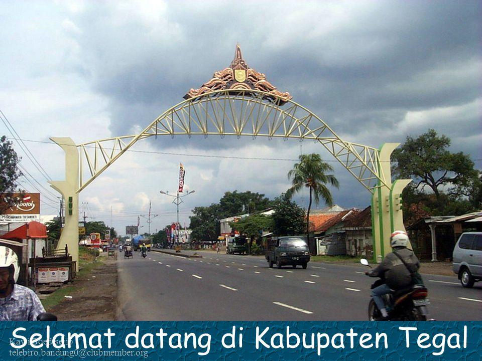 Selamat datang di Kabupaten Tegal
