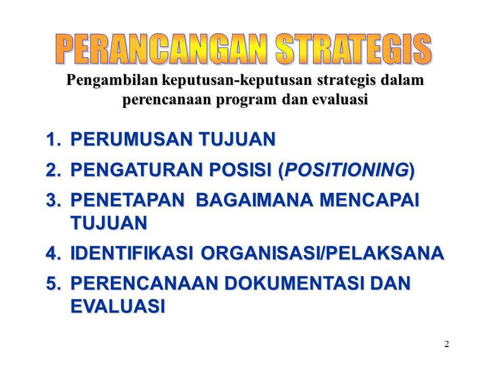PERANCANGAN STRATEGIS