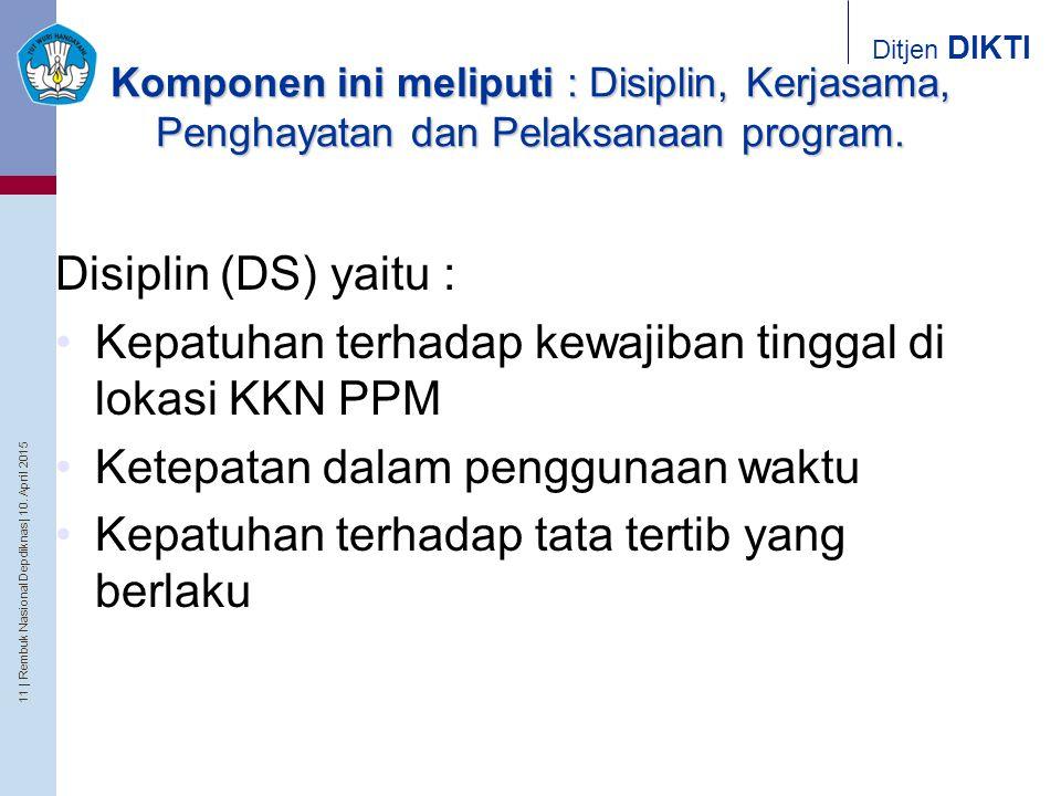 Kepatuhan terhadap kewajiban tinggal di lokasi KKN PPM
