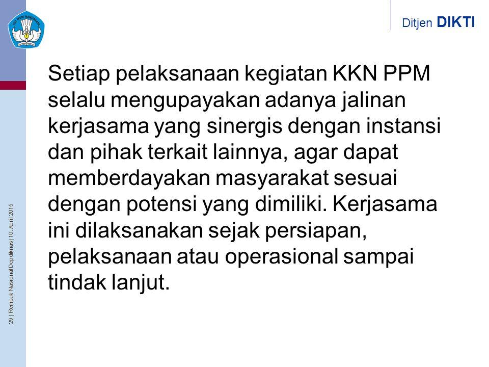 Setiap pelaksanaan kegiatan KKN PPM selalu mengupayakan adanya jalinan kerjasama yang sinergis dengan instansi dan pihak terkait lainnya, agar dapat memberdayakan masyarakat sesuai dengan potensi yang dimiliki.