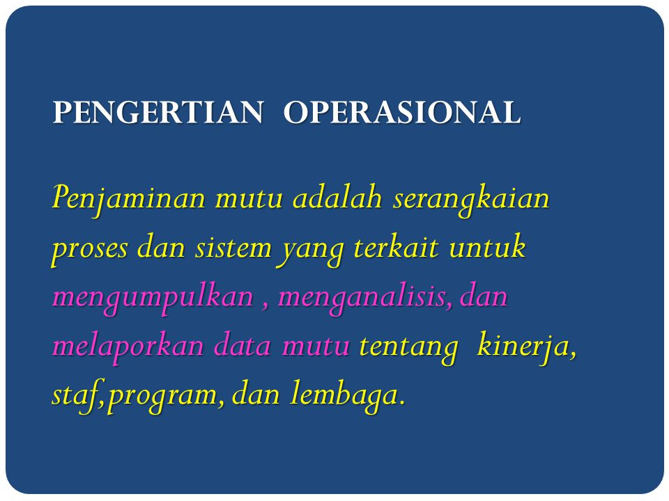 PENGERTIAN OPERASIONAL