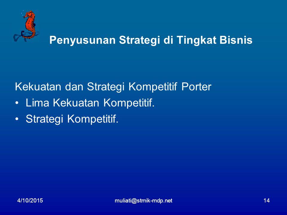 Penyusunan Strategi di Tingkat Bisnis