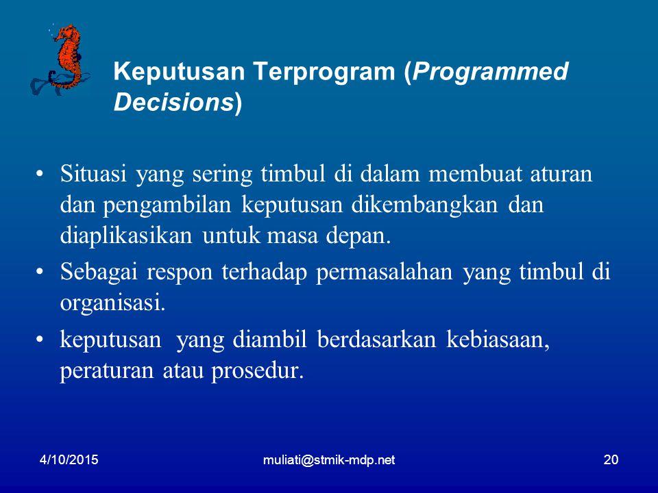 Keputusan Terprogram (Programmed Decisions)
