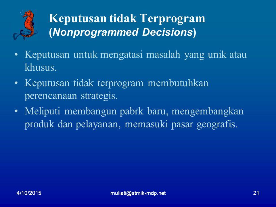 Keputusan tidak Terprogram (Nonprogrammed Decisions)