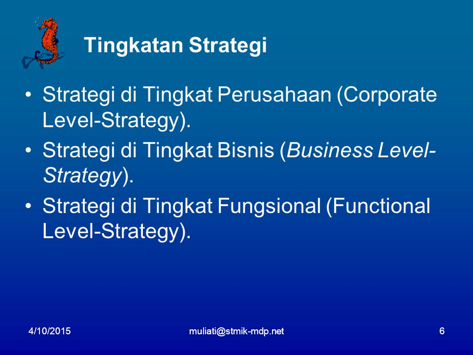 Strategi di Tingkat Perusahaan (Corporate Level-Strategy).
