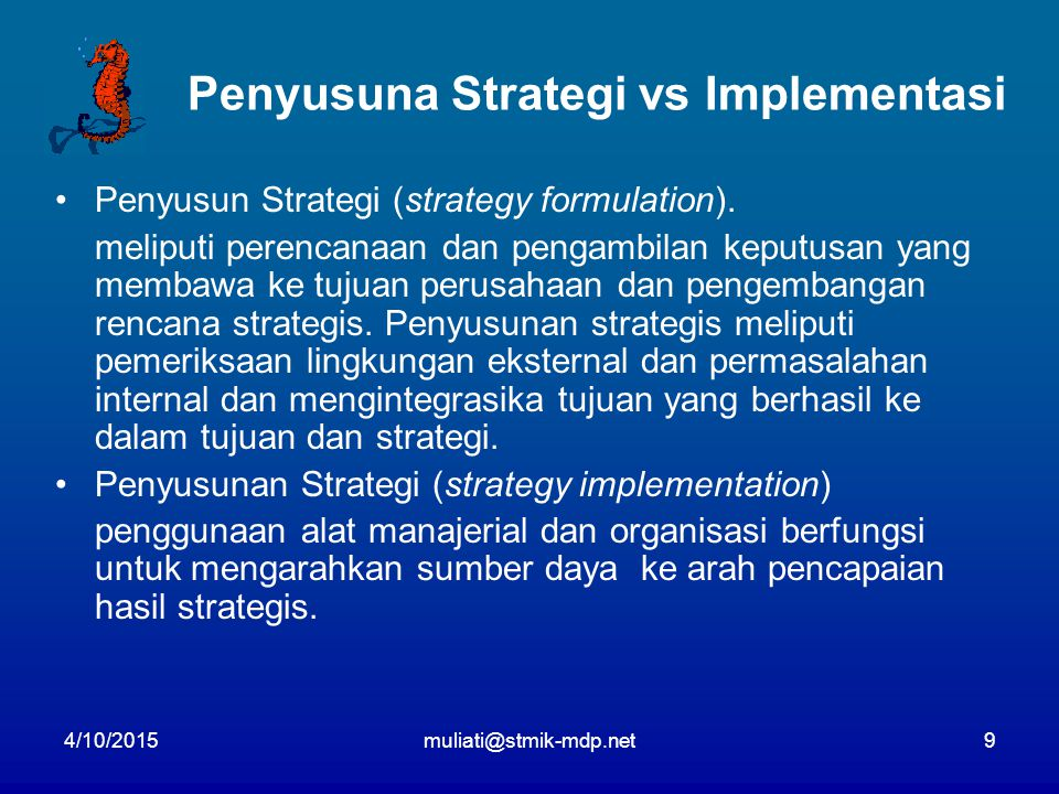Penyusuna Strategi vs Implementasi