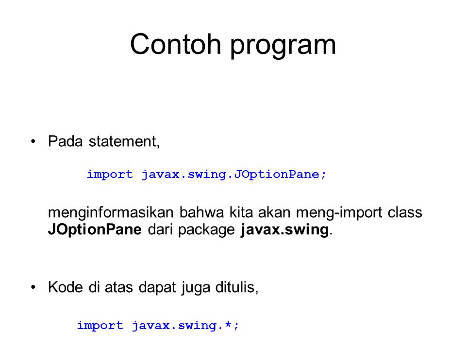 Contoh program Pada statement,