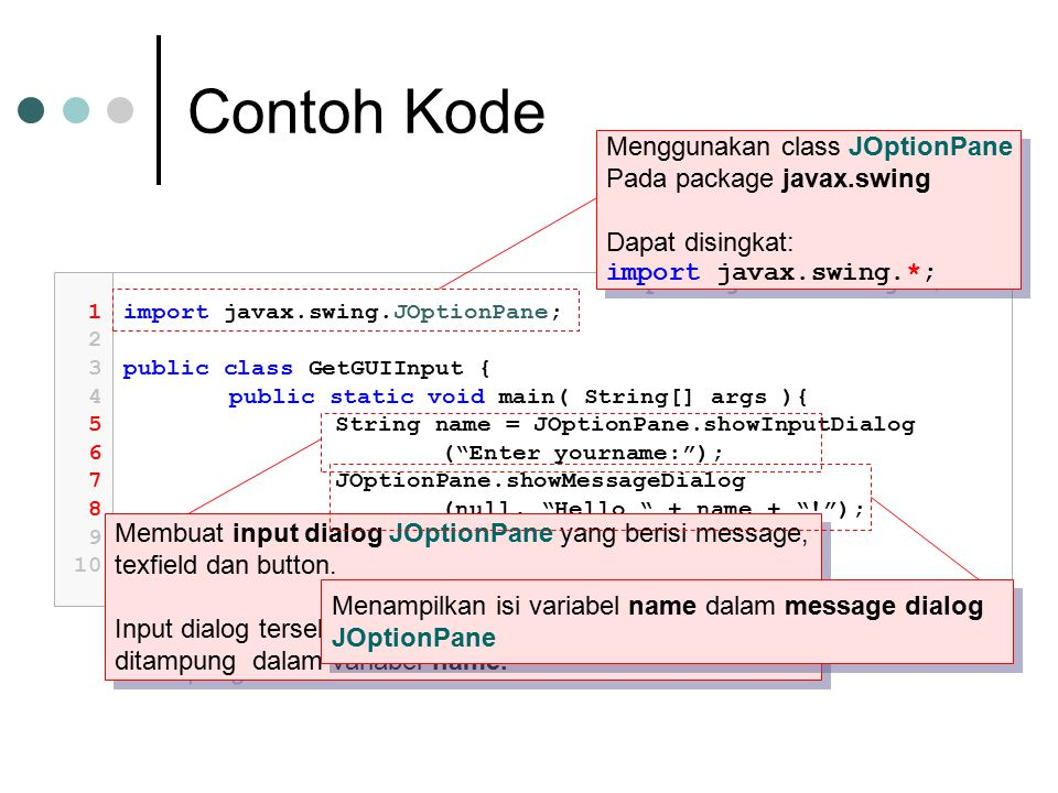 Contoh Kode Menggunakan class JOptionPane Pada package javax.swing