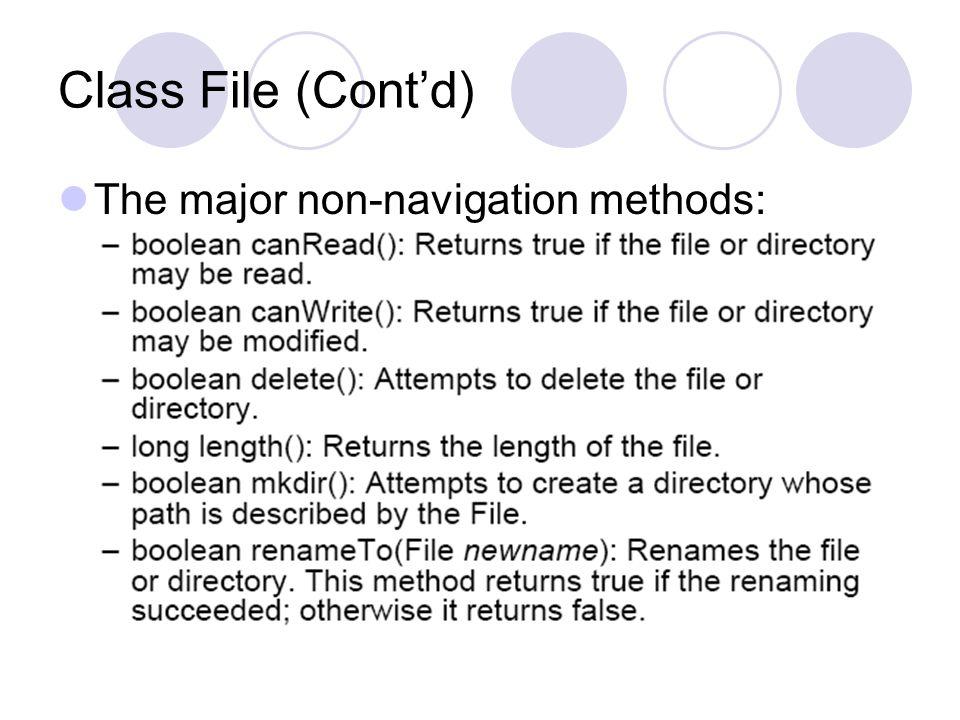 Class File (Cont'd) The major non-navigation methods:
