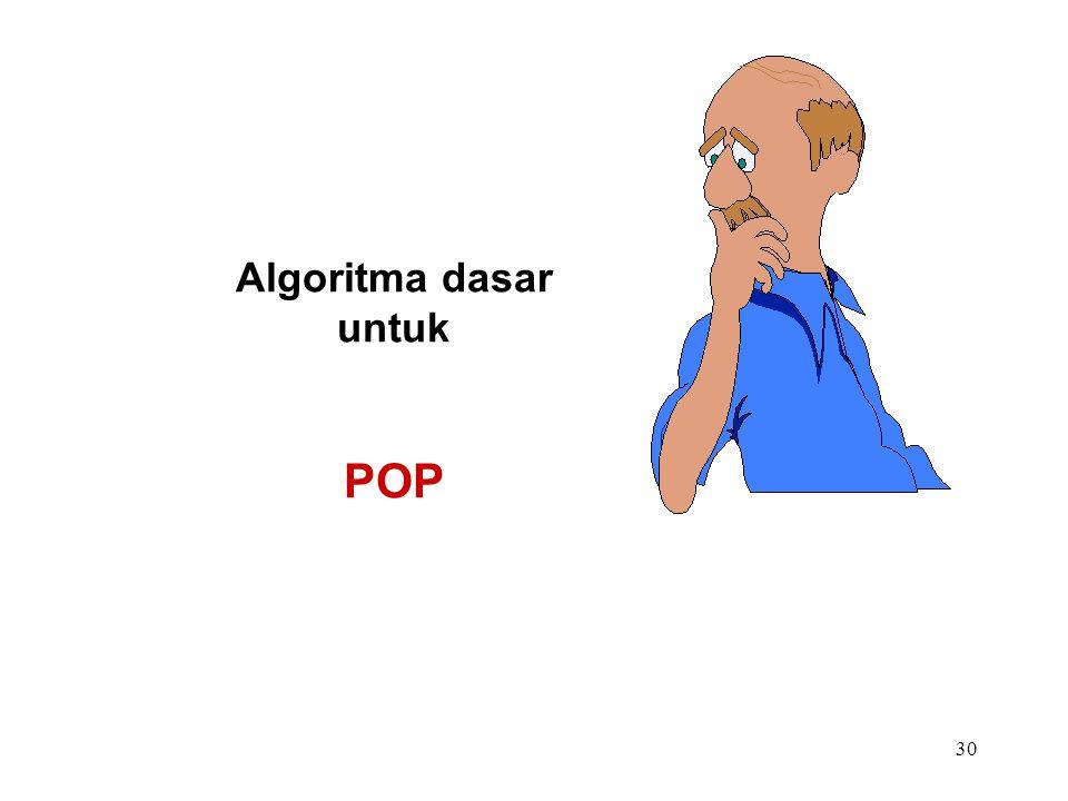 Algoritma dasar untuk POP