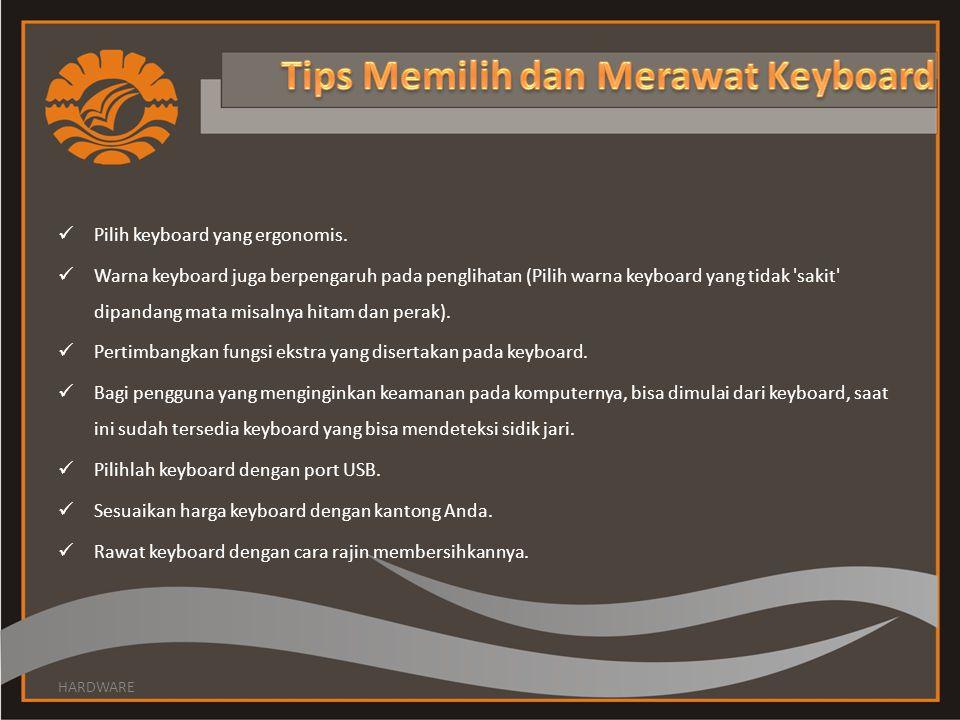 Tips Memilih dan Merawat Keyboard