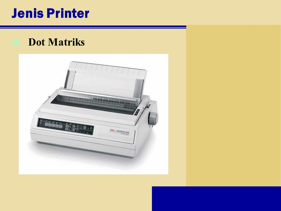 Jenis Printer Dot Matriks