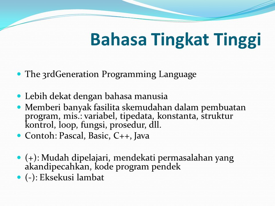 Bahasa Tingkat Tinggi The 3rdGeneration Programming Language