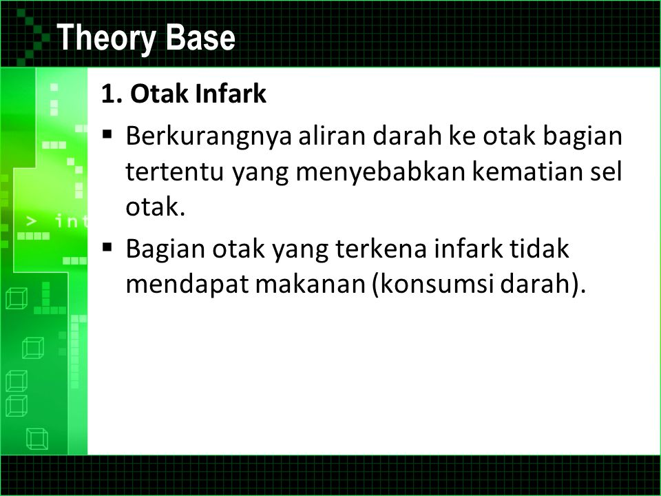 Theory Base 1. Otak Infark
