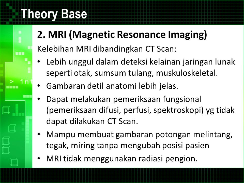 Theory Base 2. MRI (Magnetic Resonance Imaging)
