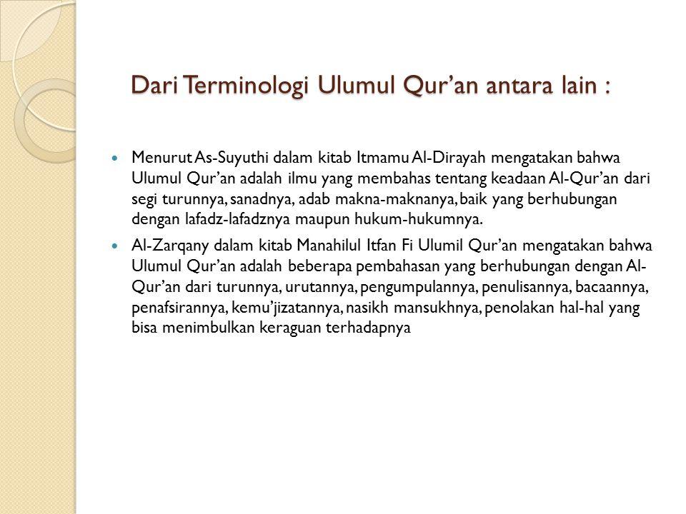 Dari Terminologi Ulumul Qur'an antara lain :
