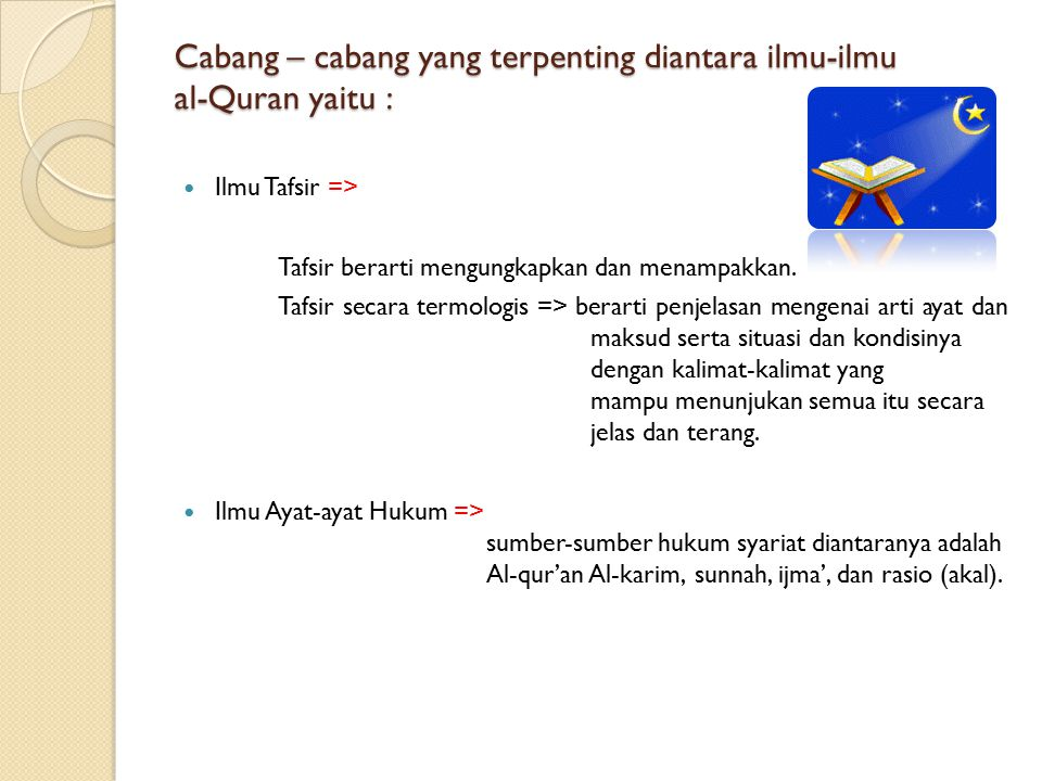 Cabang – cabang yang terpenting diantara ilmu-ilmu al-Quran yaitu :