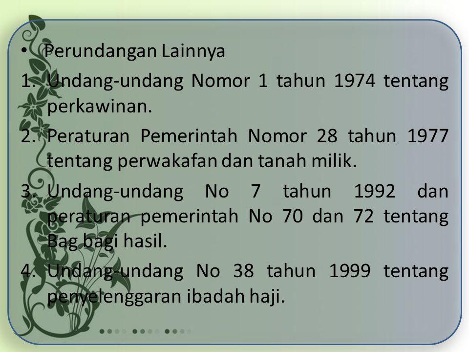 Perundangan Lainnya Undang-undang Nomor 1 tahun 1974 tentang perkawinan.