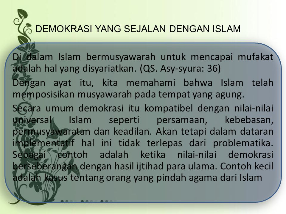 DEMOKRASI YANG SEJALAN DENGAN ISLAM