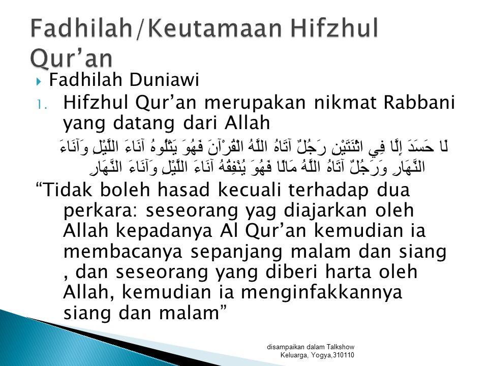 Fadhilah/Keutamaan Hifzhul Qur'an