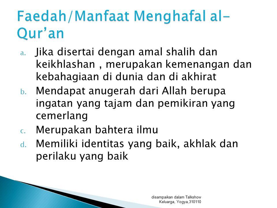 Faedah/Manfaat Menghafal al-Qur'an
