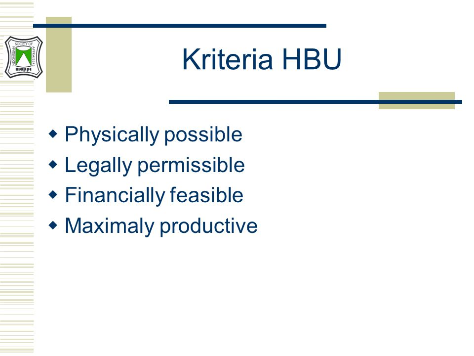 Kriteria HBU Physically possible Legally permissible