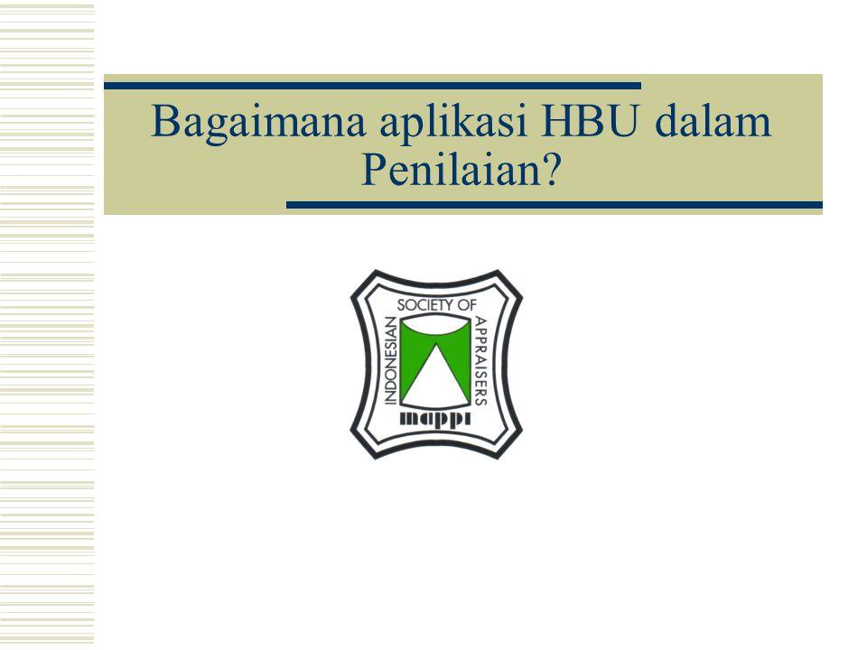 Bagaimana aplikasi HBU dalam Penilaian