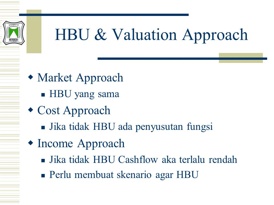 HBU & Valuation Approach