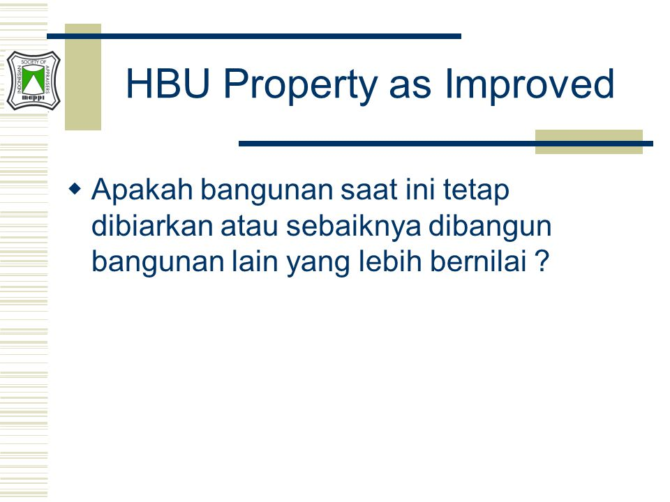 HBU Property as Improved