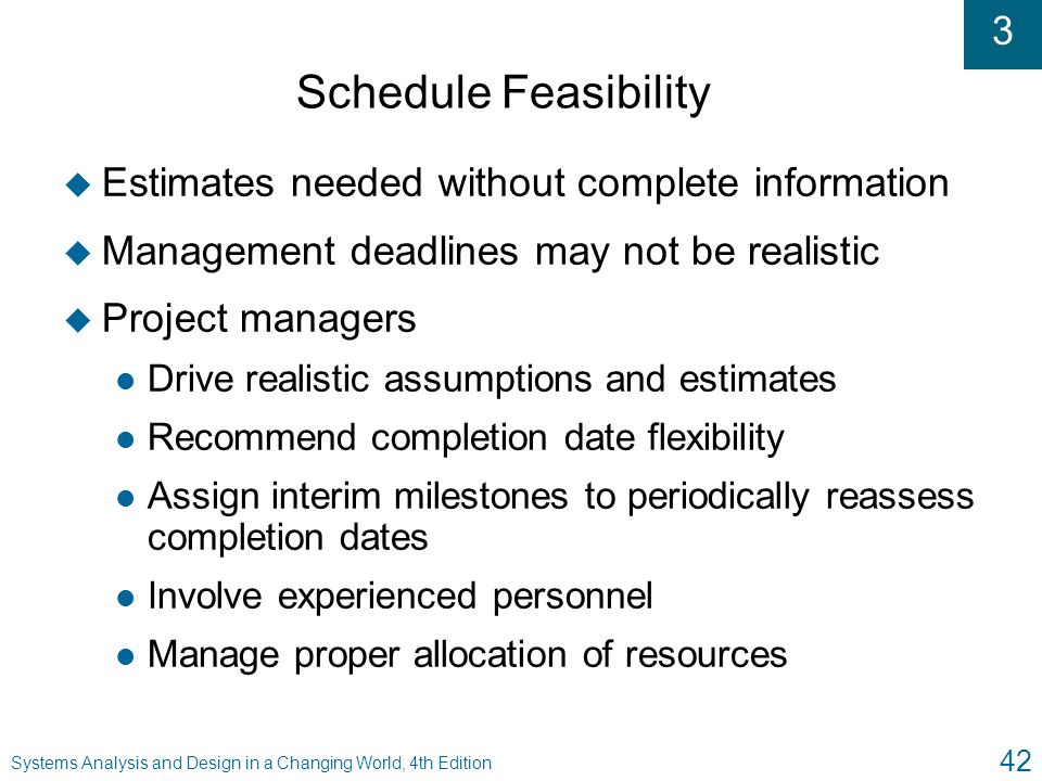 Schedule Feasibility Estimates needed without complete information