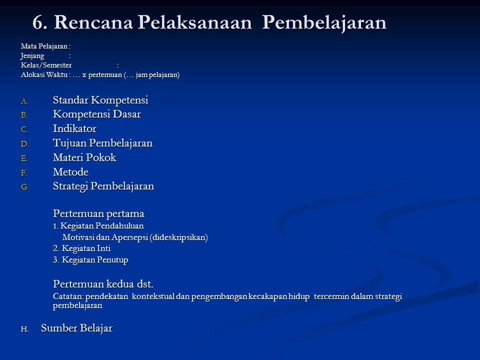 6. Rencana Pelaksanaan Pembelajaran