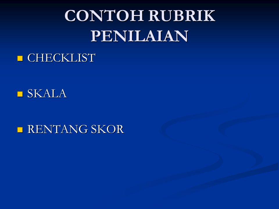 CONTOH RUBRIK PENILAIAN