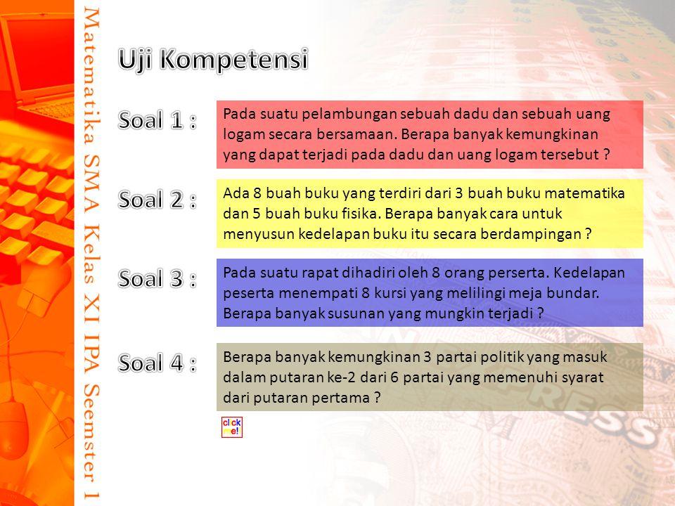 Uji Kompetensi Soal 1 : Soal 2 : Soal 3 : Soal 4 :