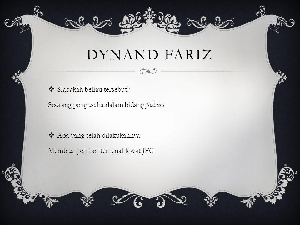 Dynand fariz Siapakah beliau tersebut