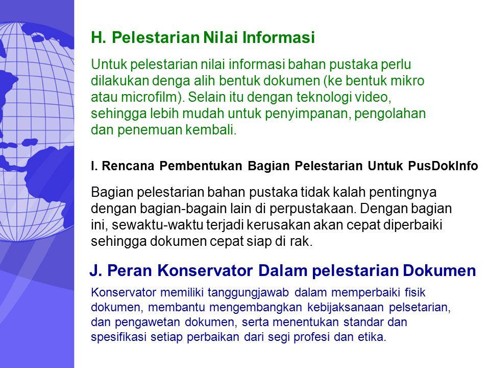 H. Pelestarian Nilai Informasi