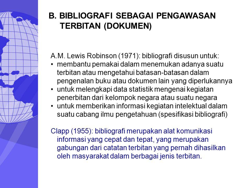 B. BIBLIOGRAFI SEBAGAI PENGAWASAN TERBITAN (DOKUMEN)