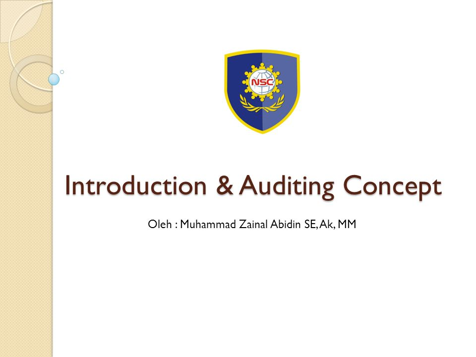 Introduction & Auditing Concept