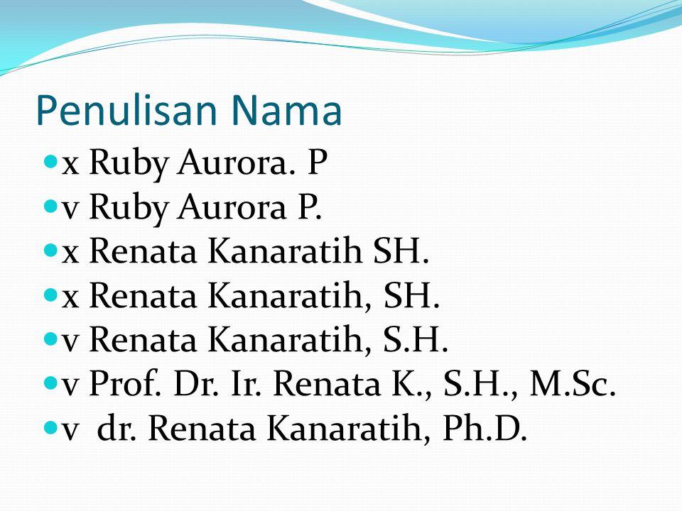 Penulisan Nama x Ruby Aurora. P v Ruby Aurora P.