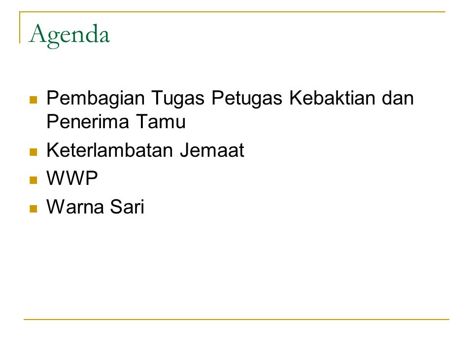 Agenda Pembagian Tugas Petugas Kebaktian dan Penerima Tamu