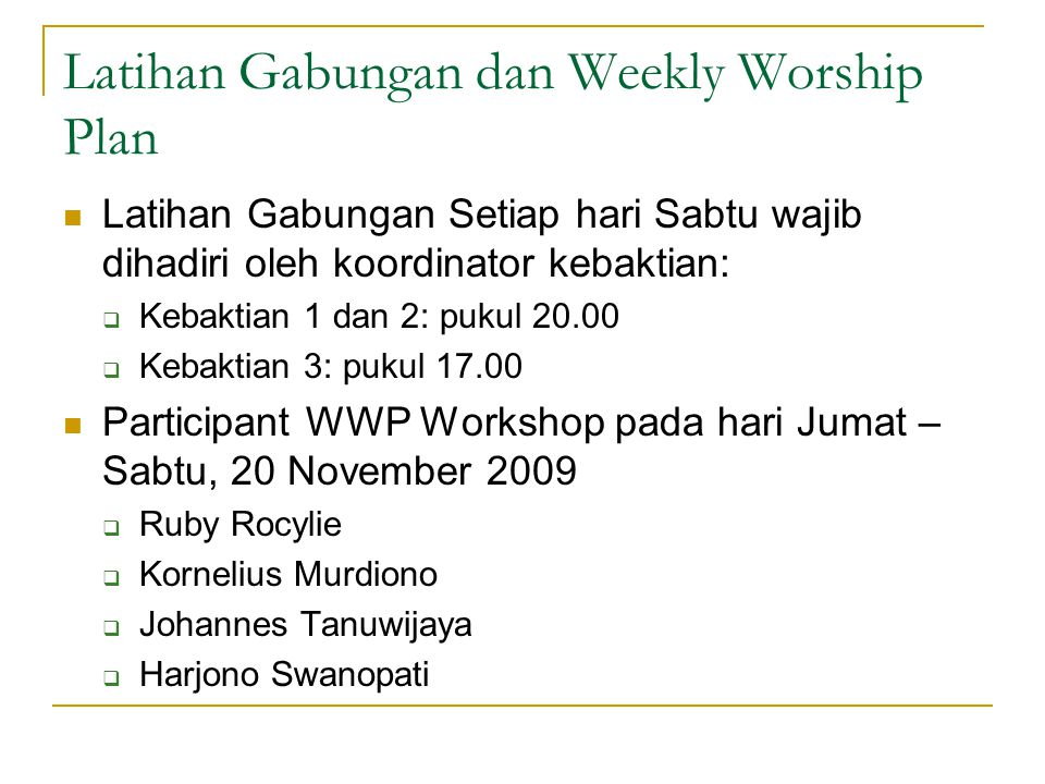 Latihan Gabungan dan Weekly Worship Plan