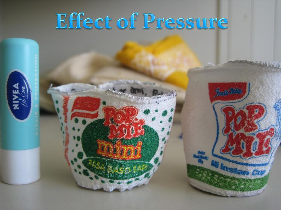 Effect of Pressure
