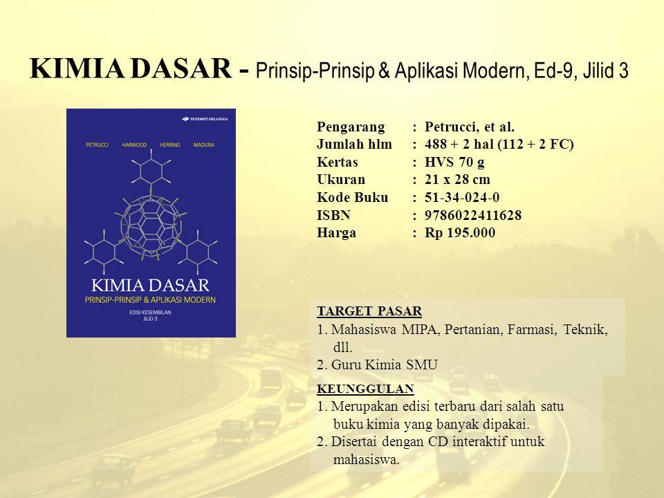 KIMIA DASAR - Prinsip-Prinsip & Aplikasi Modern, Ed-9, Jilid 3