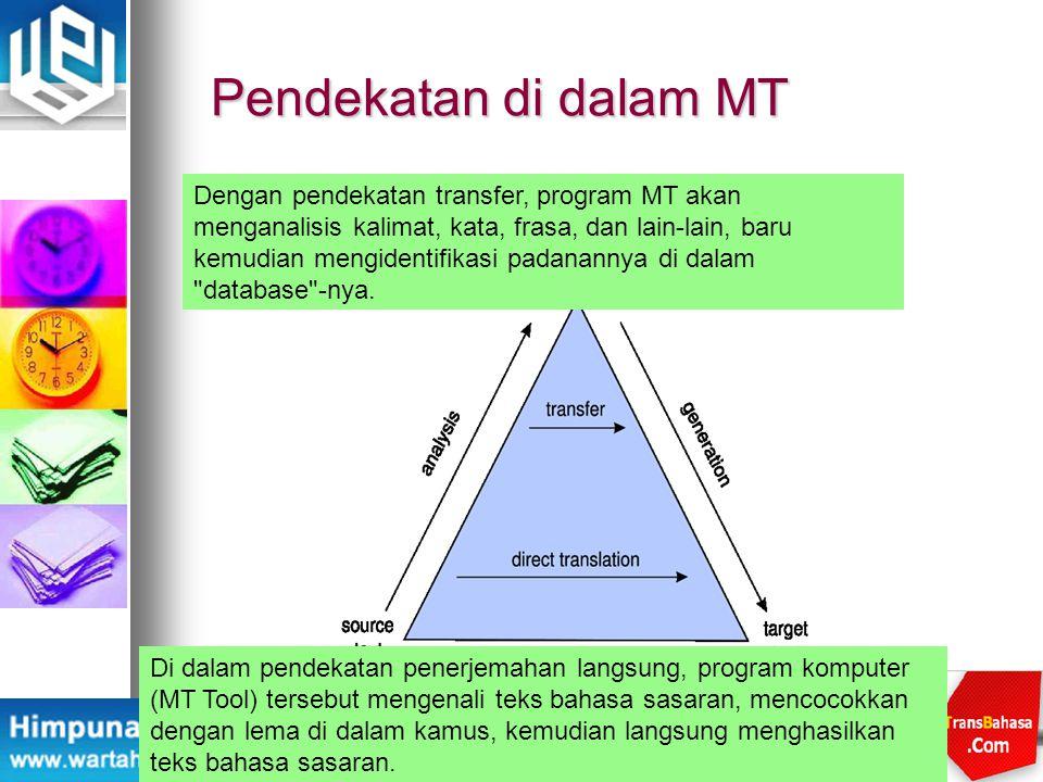 Pendekatan di dalam MT