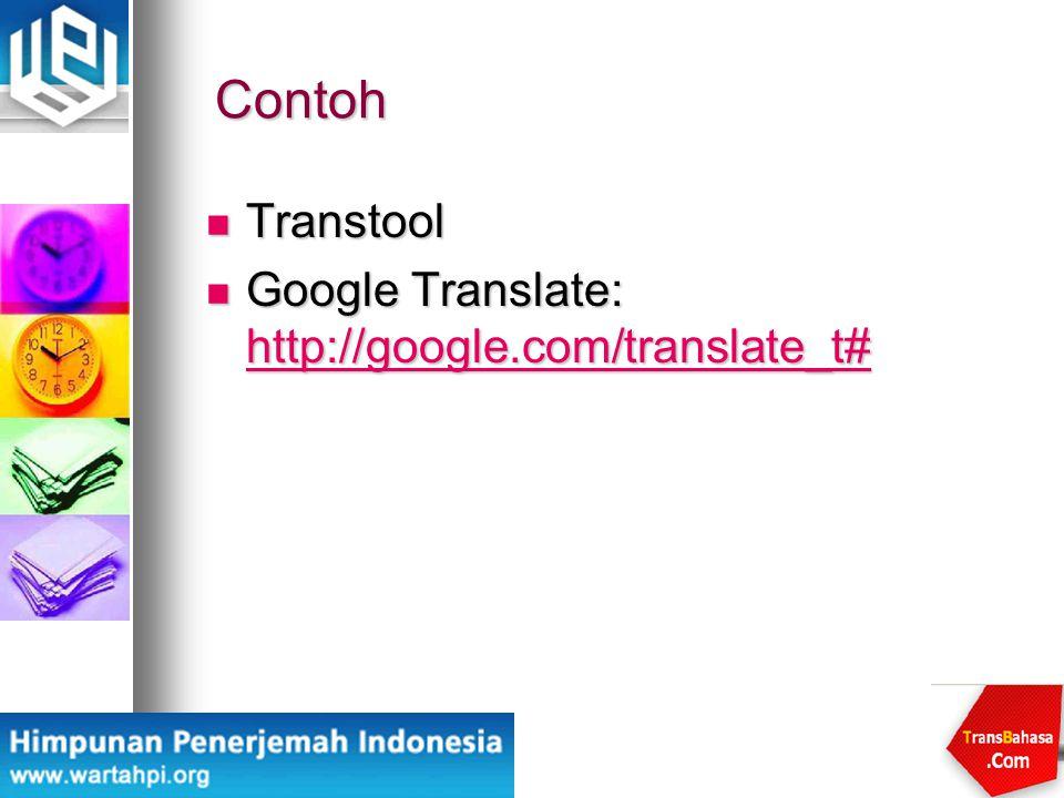 Contoh Transtool Google Translate: http://google.com/translate_t#
