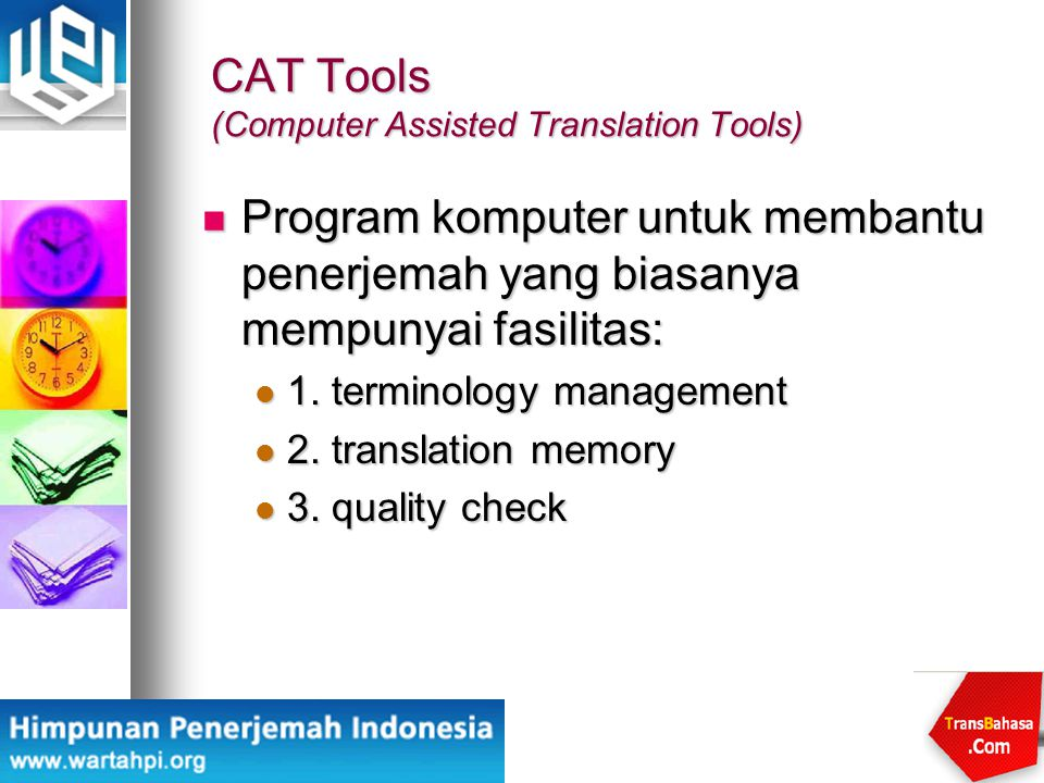 CAT Tools (Computer Assisted Translation Tools)