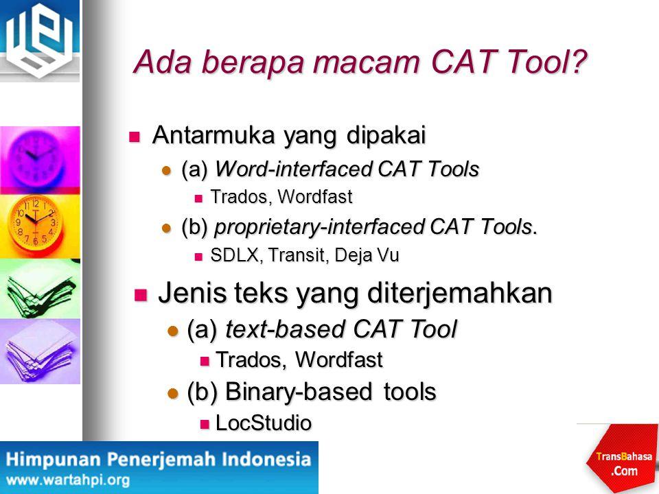 Ada berapa macam CAT Tool