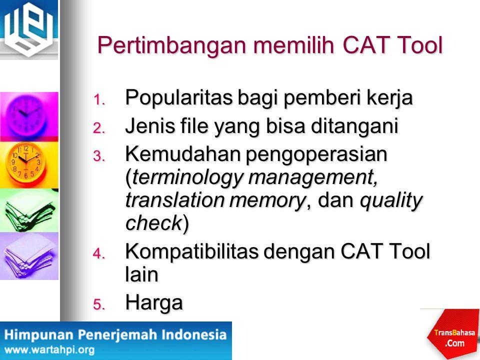 Pertimbangan memilih CAT Tool