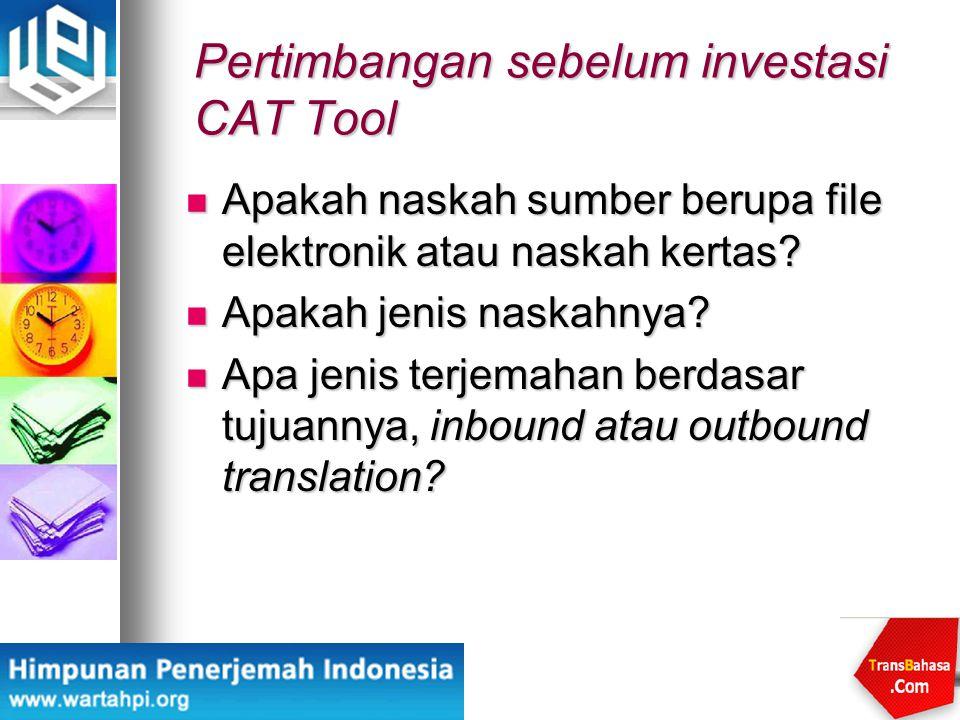 Pertimbangan sebelum investasi CAT Tool
